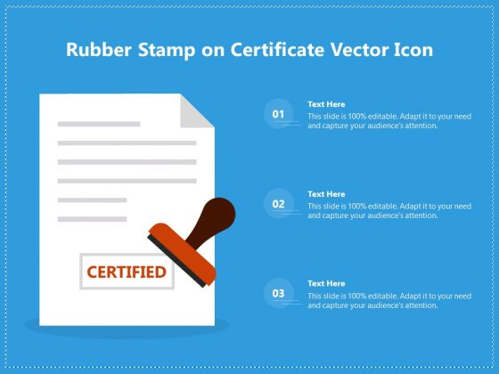 Rubber Stamp On Certificate Vector Icon Ppt PowerPoint Presentation Gallery Images PDF