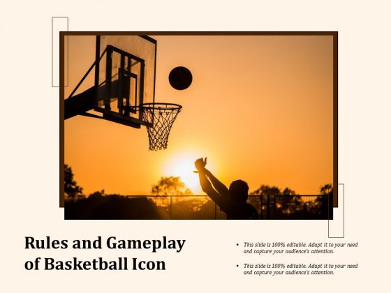 Rules And Gameplay Of Basketball Icon Ppt PowerPoint Presentation Infographics Samples PDF