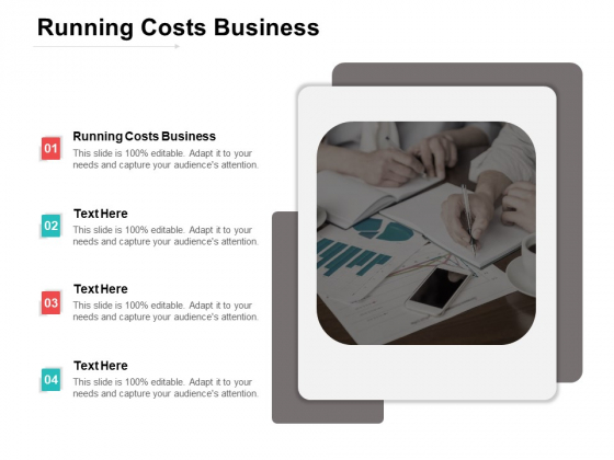 Running Costs Business Ppt PowerPoint Presentation Model Outfit Cpb