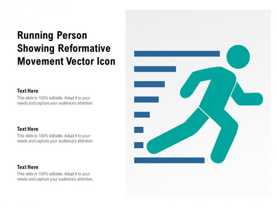 Running Person Showing Reformative Movement Vector Icon Ppt PowerPoint Presentation File Show PDF