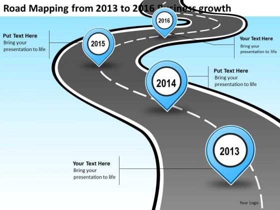 Road Mapping From 2013 To 2016 Business Growth PowerPoint Templates Ppt Slides Graphics