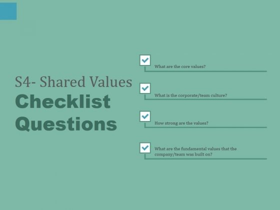 S4 Shared Values Checklist Questions Ppt PowerPoint Presentation Inspiration Icons