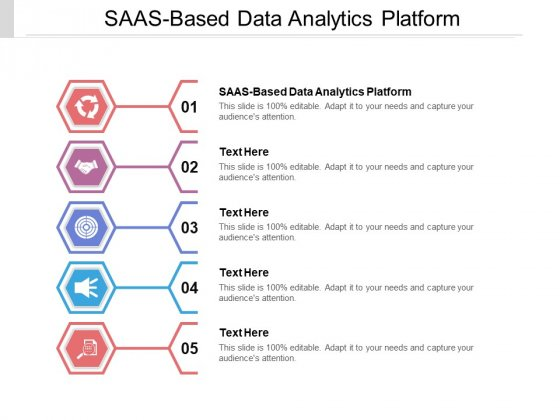 SAAS Based Data Analytics Platform Ppt PowerPoint Presentation Slides Graphics Download Cpb Pdf