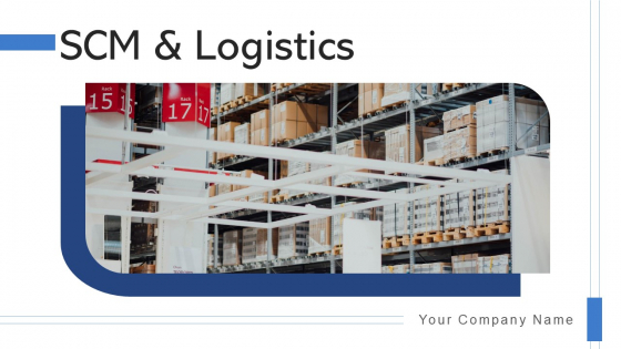 SCM And Logistics Inventory Planning Ppt PowerPoint Presentation Complete Deck