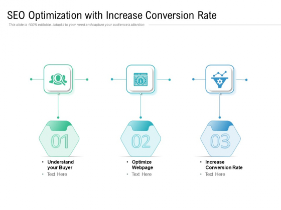 SEO Optimization With Increase Conversion Rate Ppt PowerPoint Presentation Gallery Themes PDF