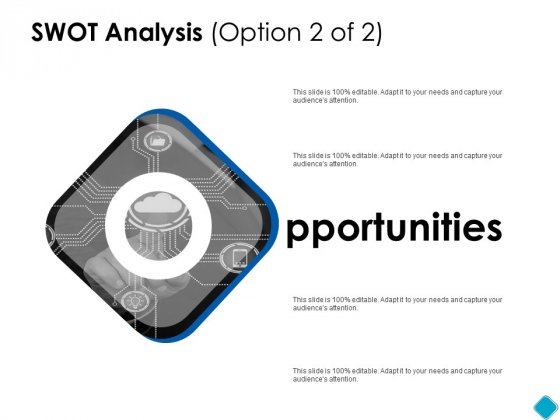 SWOT Analysis Opportunities Ppt PowerPoint Presentation Ideas Pictures