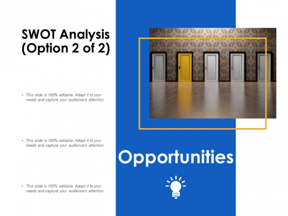 SWOT Analysis Opportunities Ppt Powerpoint Presentation Slides Pictures