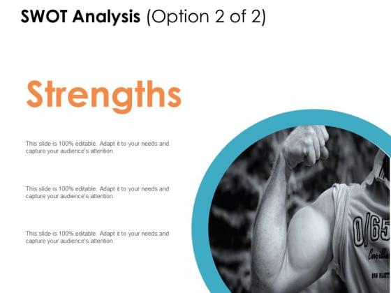 SWOT Analysis Option Strength Ppt PowerPoint Presentation Portfolio Rules