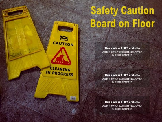 Safety Caution Board On Floor Ppt PowerPoint Presentation Outline Examples PDF