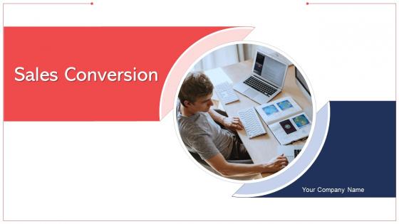 Sales Conversion Organization Technologies Ppt PowerPoint Presentation Complete Deck With Slides