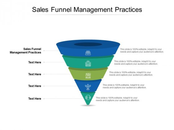 Sales Funnel Management Practices Ppt PowerPoint Presentation Inspiration Layout Ideas Cpb