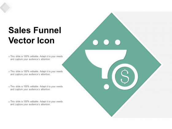 Sales Funnel Vector Icon Ppt PowerPoint Presentation Layouts Slides