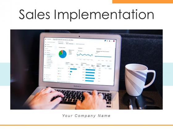 Sales Implementation Management Objectives Ppt PowerPoint Presentation Complete Deck