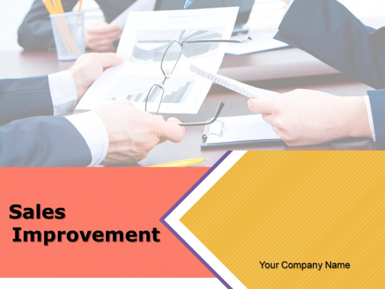 Sales Improvements Ppt PowerPoint Presentation Complete Deck With Slides