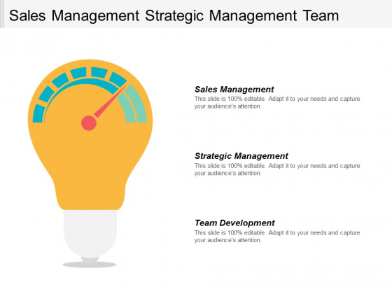 Sales Management Strategic Management Team Development Marketing Tool Ppt PowerPoint Presentation Icon Images