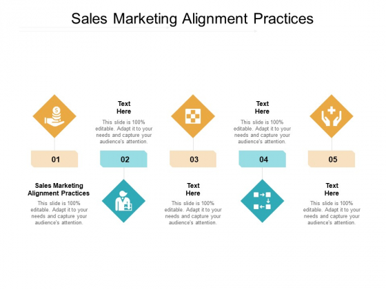 Sales Marketing Alignment Practices Ppt PowerPoint Presentation Ideas Templates Cpb Pdf