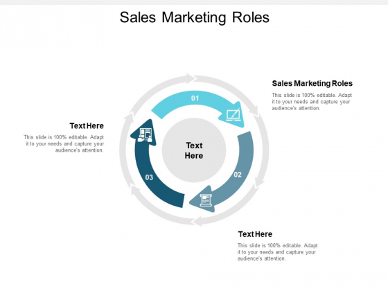 Sales Marketing Roles Ppt PowerPoint Presentation Gallery Infographic Template Cpb