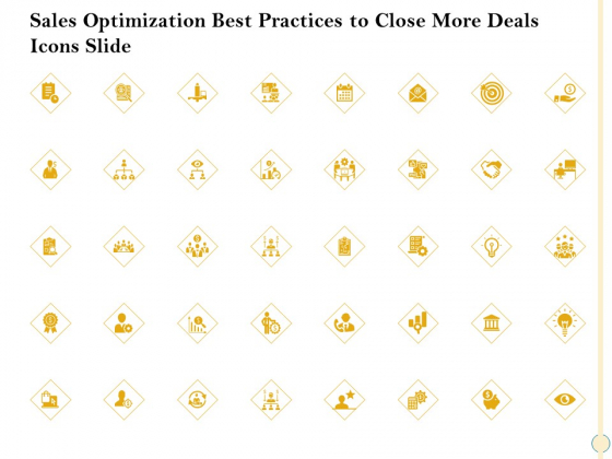 Sales Optimization Best Practices To Close More Deals Icons Slide Summary PDF
