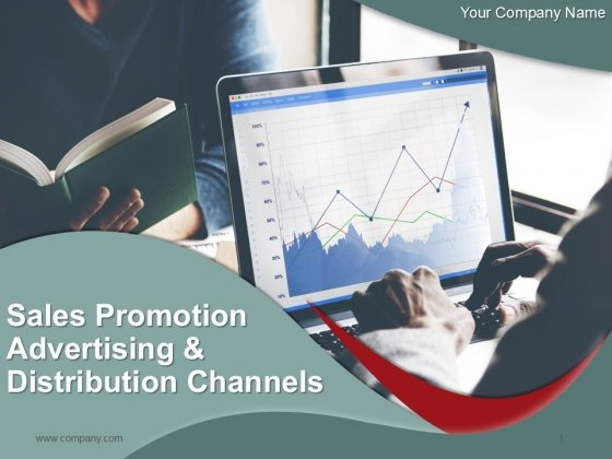 Sales Promotion Advertising And Distribution Channels Ppt PowerPoint Presentation Complete Deck With Slides
