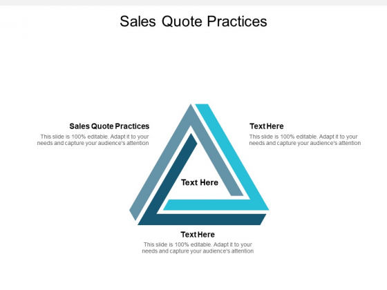 Sales Quote Practices Ppt PowerPoint Presentation Outline Information Cpb Pdf