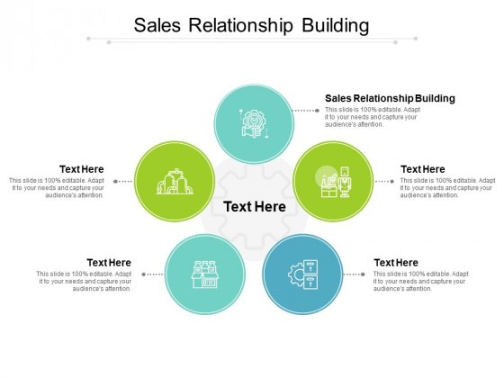 Sales Relationship Building Ppt PowerPoint Presentation Layouts Vector Cpb