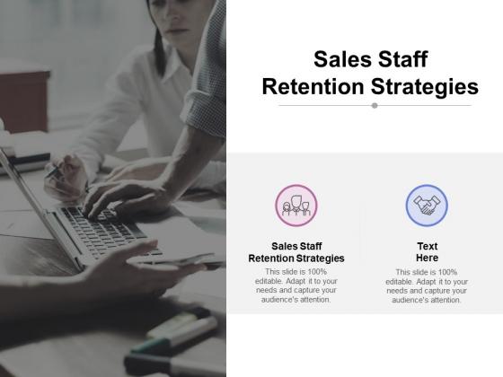 Sales Staff Retention Strategies Ppt PowerPoint Presentation Slide Download Cpb Pdf