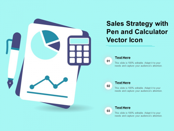 Sales Strategy With Pen And Calculator Vector Icon Ppt PowerPoint Presentation Styles Background Images PDF