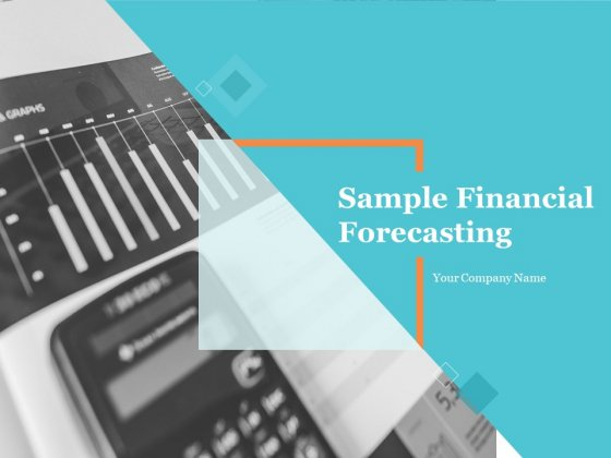 Sample Financial Forecasting Ppt PowerPoint Presentation Complete Deck With Slides