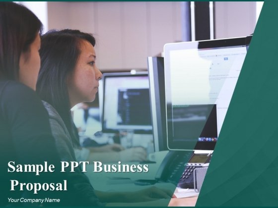 Sample PPT Business Proposal Ppt PowerPoint Presentation Complete Deck With Slides
