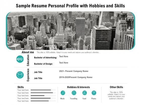 Sample Resume Personal Profile With Hobbies And Skills Ppt PowerPoint Presentation Infographics Background Image PDF