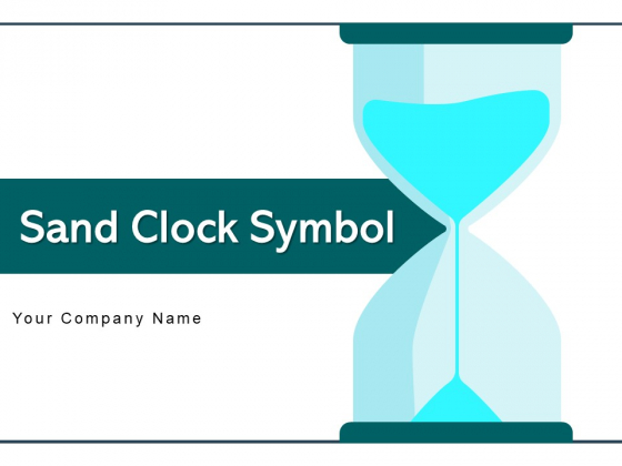 Sand Clock Symbol Growth Arrow Target Achievement Ppt PowerPoint Presentation Complete Deck