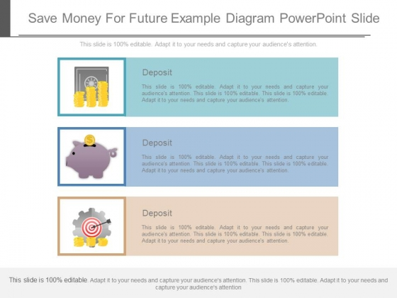 Save Money For Future Example Diagram Powerpoint Slide