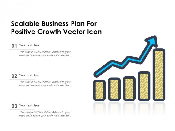 Scalable_Business_Plan_For_Positive_Growth_Vector_Icon_Ppt_PowerPoint_Presentation_Portfolio_Show_PDF_Slide_1