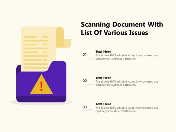 Scanning Document With List Of Various Issues Ppt PowerPoint Presentation File Aids PDF