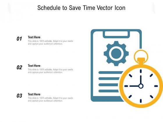 Schedule To Save Time Vector Icon Ppt PowerPoint Presentation File Gridlines PDF