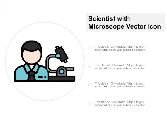 Scientist With Microscope Vector Icon Ppt PowerPoint Presentation Show Graphics Pictures