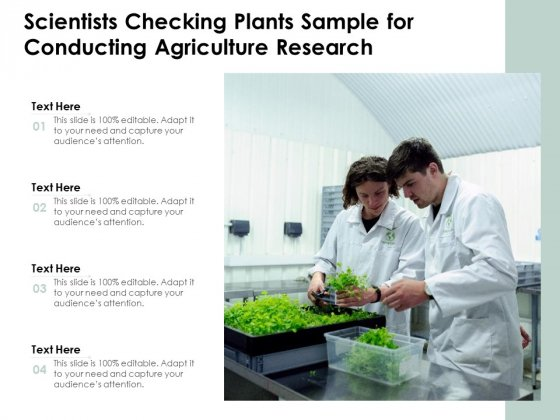 Scientists Checking Plants Sample For Conducting Agriculture Research Ppt PowerPoint Presentation Slides Display PDF