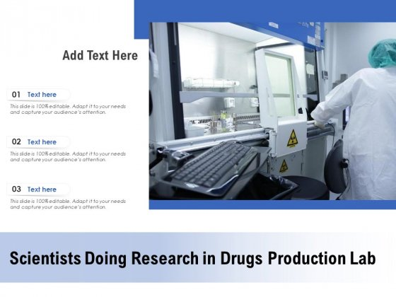 Scientists Doing Research In Drugs Production Lab Ppt PowerPoint Presentation Professional Graphic Images PDF
