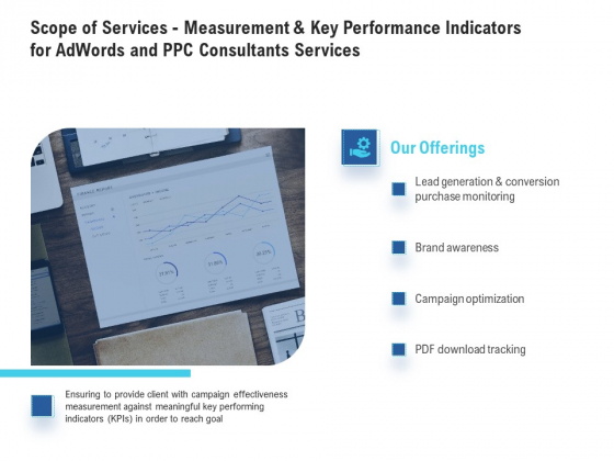 Scope Of Services - Measurement And Key Performance Indicators For Adwords And PPC Consultants Services Brochure PDF