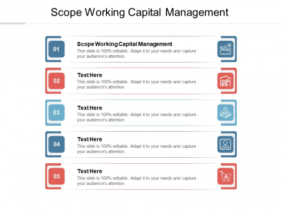 Scope Working Capital Management Ppt PowerPoint Presentation Styles Layout Cpb