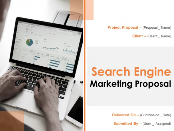 Search Engine Marketing Proposal Ppt PowerPoint Presentation Complete Deck With Slides