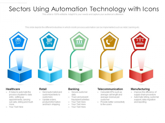 Sectors Using Automation Technology With Icons Ppt PowerPoint Presentation Layouts Professional PDF