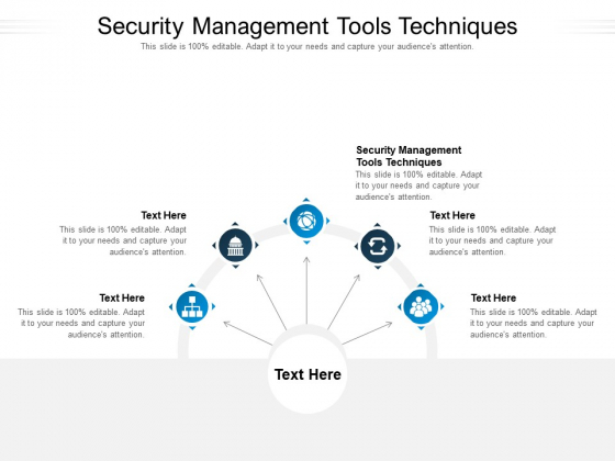 Security Management Tools Techniques Ppt PowerPoint Presentation Summary Cpb Pdf