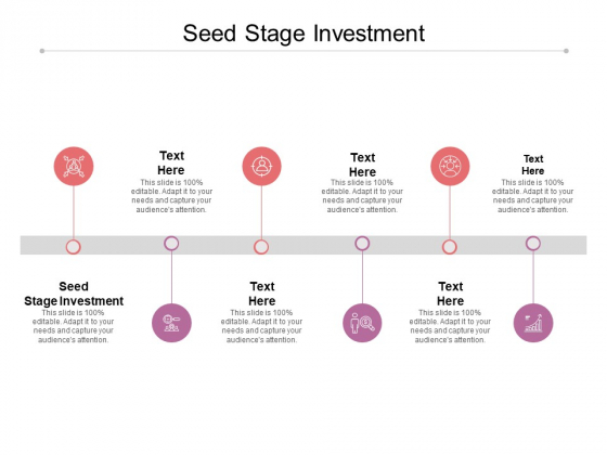 Seed Stage Investment Ppt PowerPoint Presentation Layouts Example Cpb