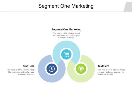 Segment One Marketing Ppt PowerPoint Presentation Pictures Smartart Cpb