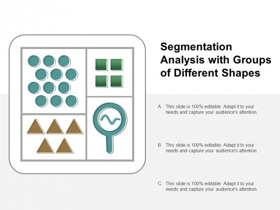 Segmentation Analysis With Groups Of Different Shapes Ppt PowerPoint Presentation Styles Graphics