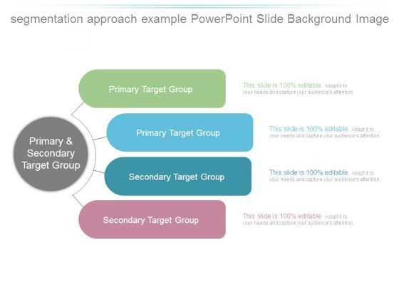 Segmentation Approach Example Powerpoint Slide Background Image
