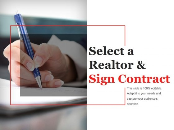 Select A Realtor And Sign Contract Template 1 Ppt PowerPoint Presentation Summary Display