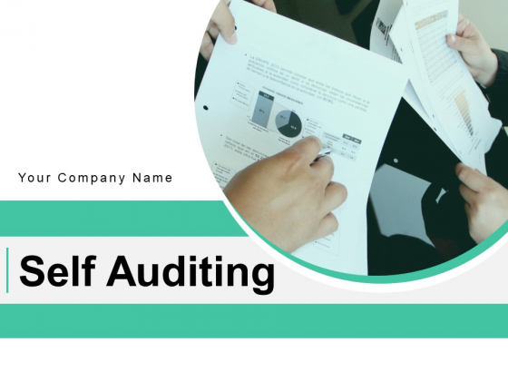 Self Auditing Process Management Ppt PowerPoint Presentation Complete Deck