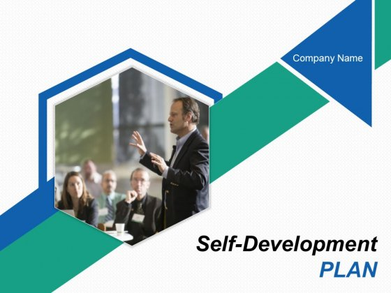Self Development Plan Ppt PowerPoint Presentation Complete Deck With Slides